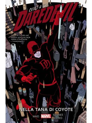 DAREDEVIL VOLUME 4 NELLA TANA DI COYOTE - MARVEL NOW! COLLECTION