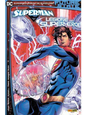 Future State Superman Legione dei Super-Eroi