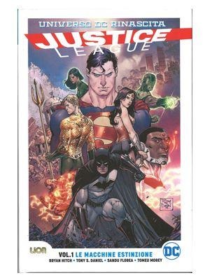 Rinascita. Justice League. Vol. 1:Le macchine estinzione