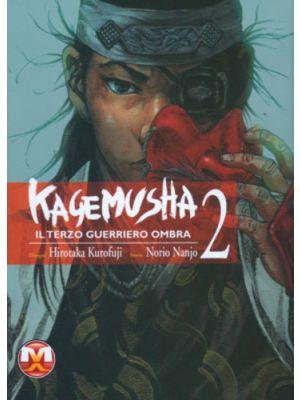 KAGEMUSHA - IL TERZO GUERRIERO OMBRA VOL.2