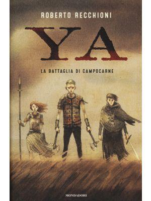 La battaglia di Campocarne  YA