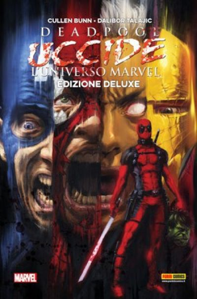 Deadpool uccide l'Universo Marvel -deluxe