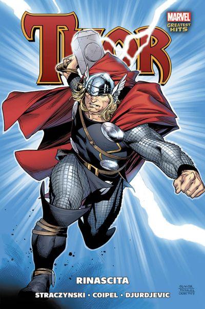 Thor di Straczynki e Coipel Rinascita Marvel Greatest Hits