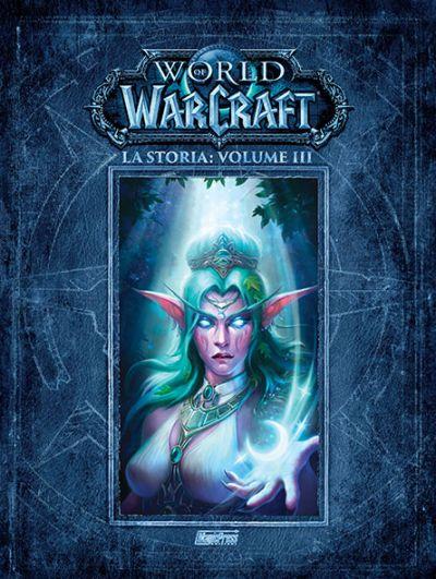 World of Warcraft - La storia: volume 3 (di 3)